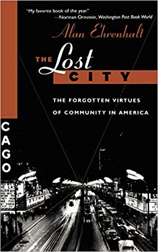 image of Alan Ehrenhalt book cover, the lost city