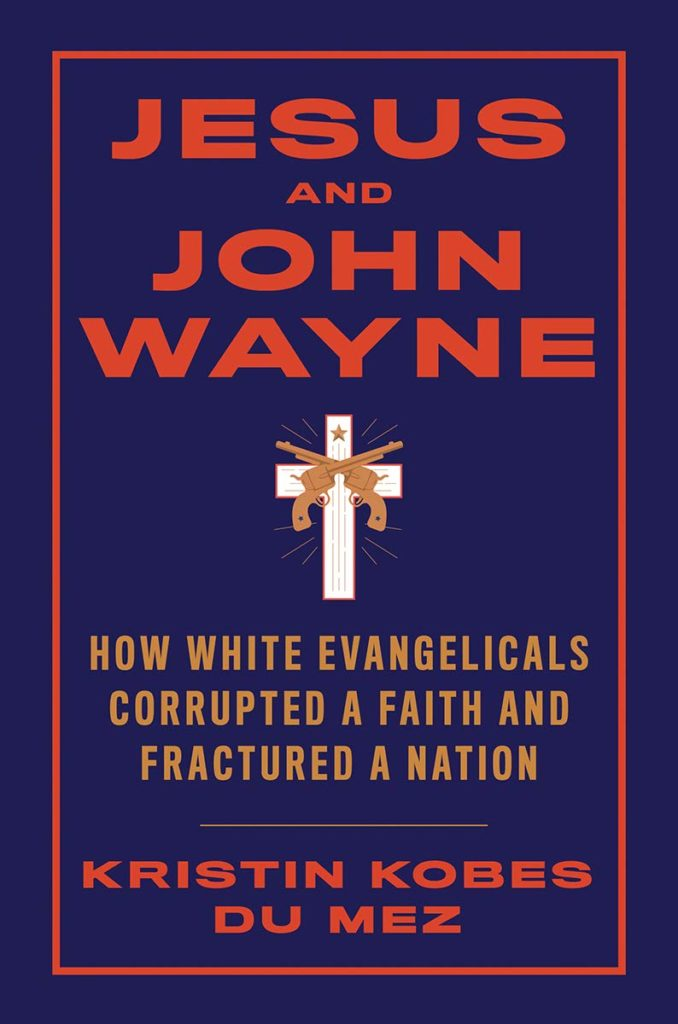 image of the book cover Jesus and John Wayne in blue with red lettering