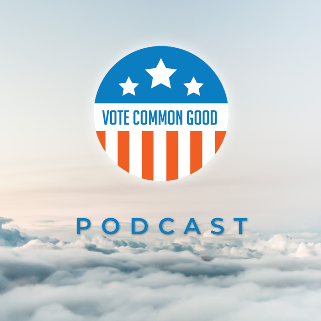 logo for vote for the common good podcast