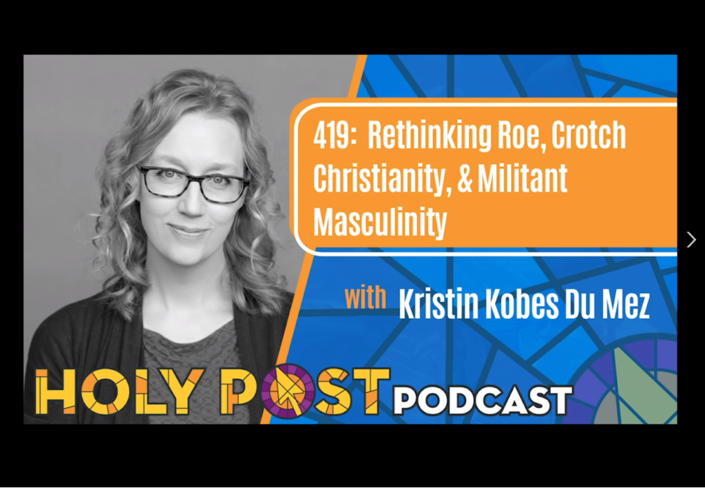 screencapture of the holy post podcast episode 419 with image of kristin kobes dumez