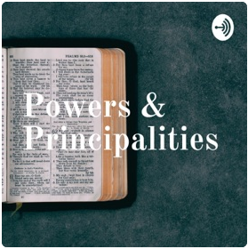 "bible with words ""Powers and Principalities"""
