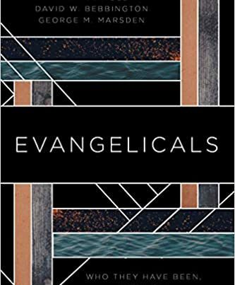 book jacket on solid black of evangelicals - who they have been...