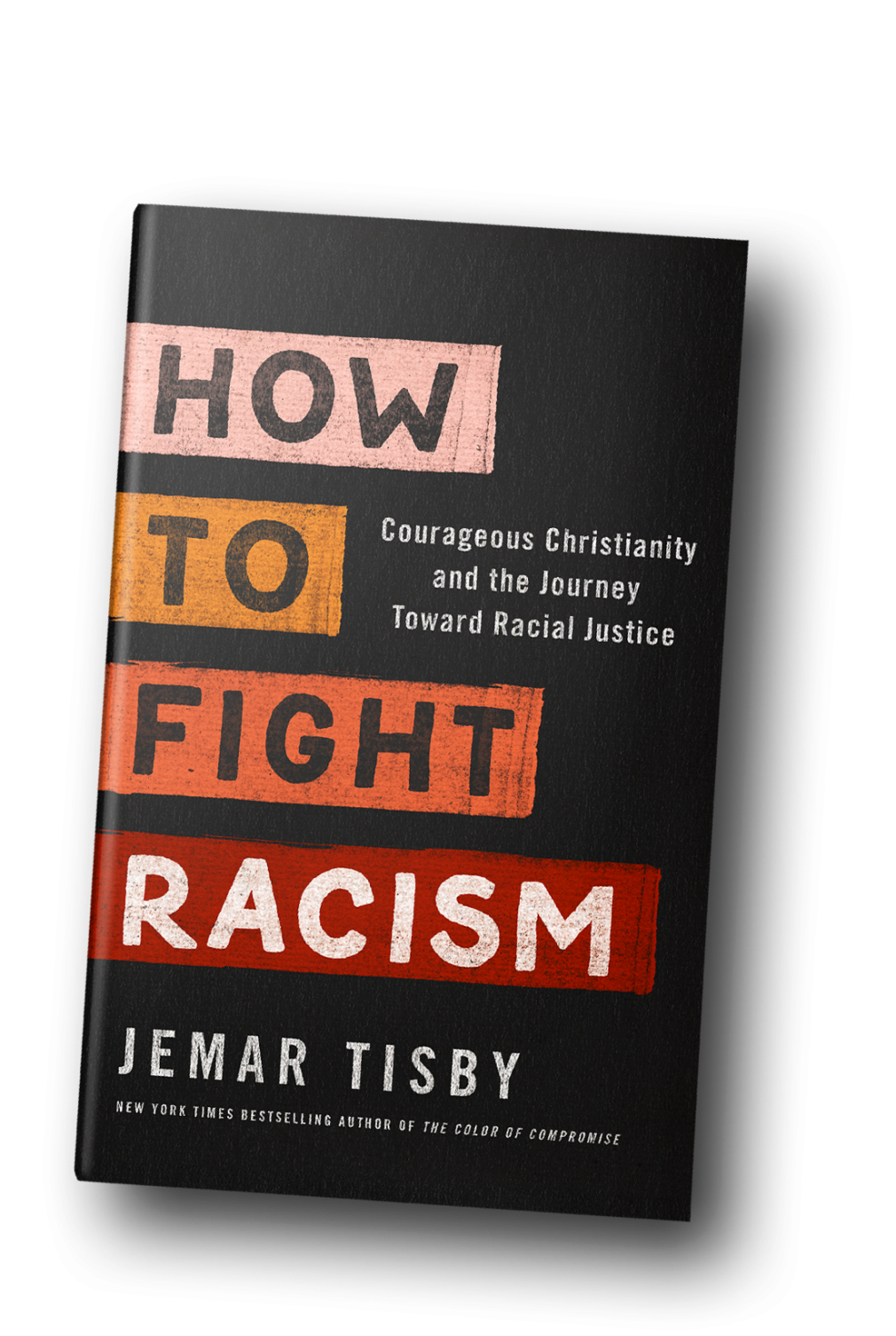 Jemar Tisby's How to Fight Racism