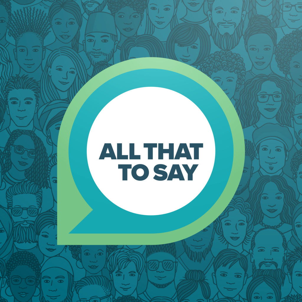 logo for all that to say podcast