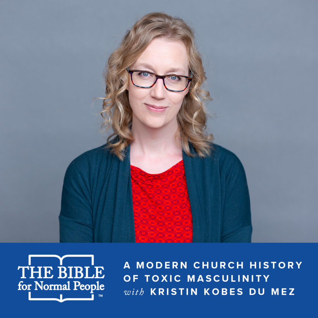 headshot of kristin du mez wearing blue sweater and red shirt over logo for the bible for normal people