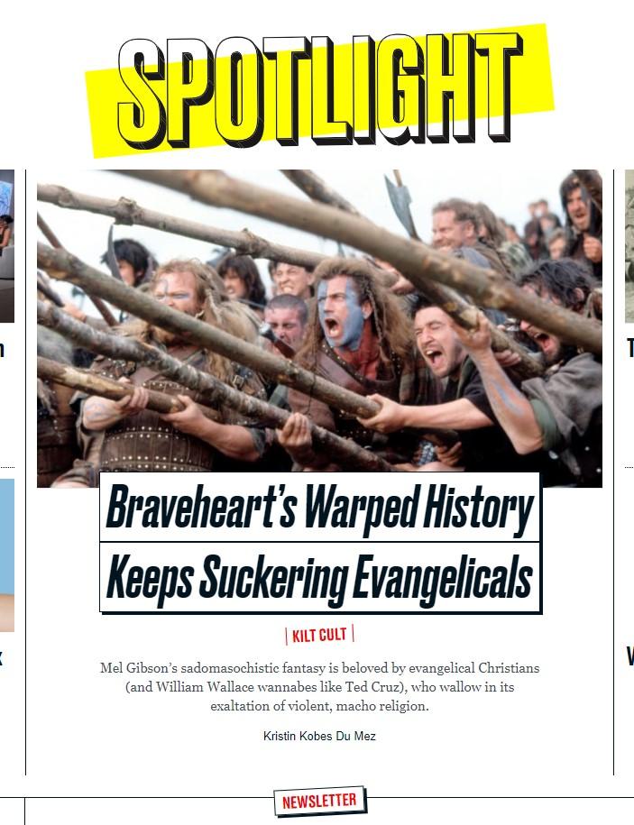 Braveheart's Warped History Keeps Suckering Evangelicals