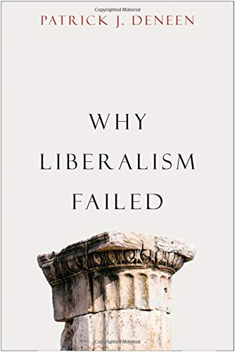 Review of Why Liberalism Failed