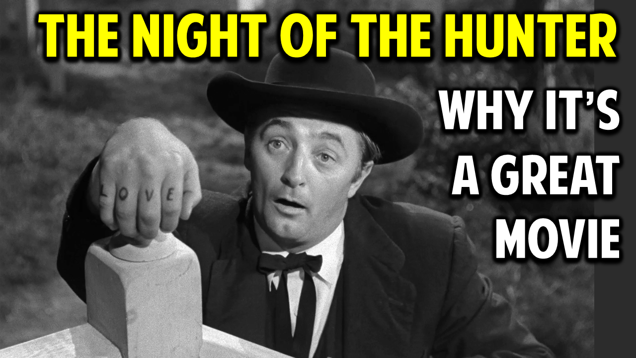 The Night of the Hunter — What Makes This Movie Great? (Ep. 12)